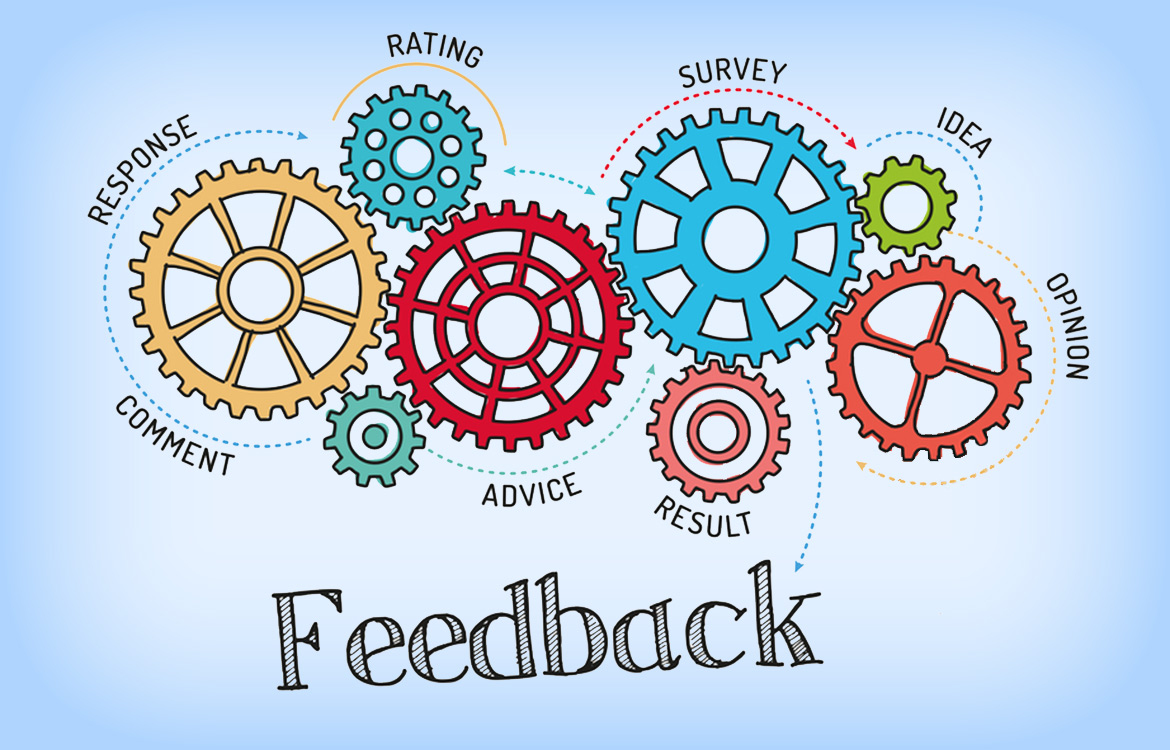 Feedback - Response, Ideas, Advice, Results